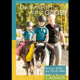 Kleine Reiter – ganz groß So lernen Kinder das Pferde-Abc