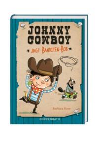 Johnny Cowboy (Bd. 2) - ... jagt Banditen Bob