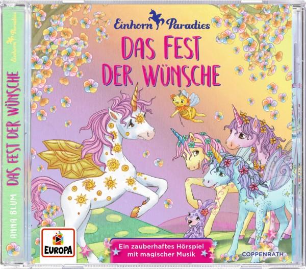 Einhorn Paradies: Das Fest der Wünsche (CD) Bd.3
