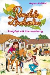 Ponyclub Löwenzahn (3). Ponyfest mit Überraschung