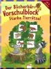 Der Bücherbär - Vorschulblock - Starke Tierrätsel