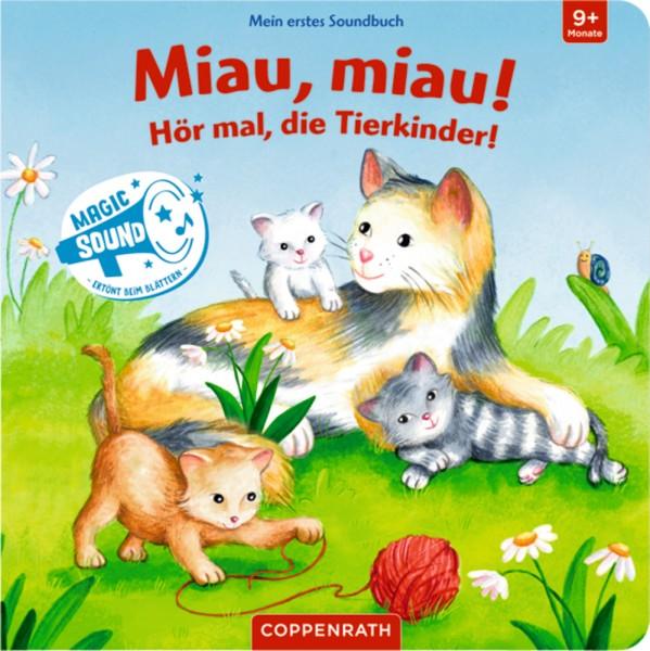 Miau, miau! Hör mal, die Tierkinder!