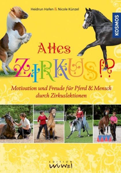Alles Zirkus Motivation und Freude für Pferd und Mensch durch Zirkuslektionen