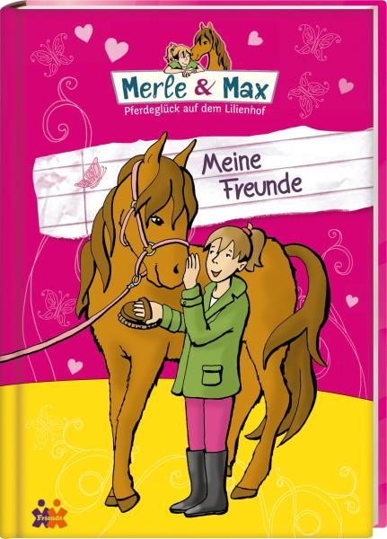 Merle und Max - Meine Freunde