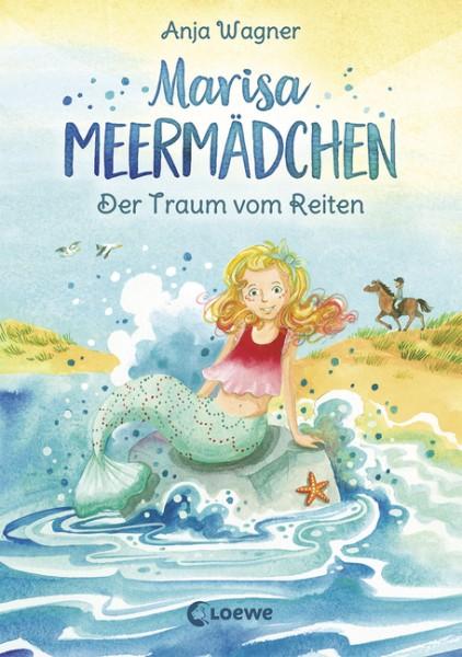 Marisa Meermädchen Bd. 1 - Der Traum vom Reiten