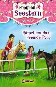 Ponyclub Seestern, Band 3 » Rätsel um das fremde Pony «