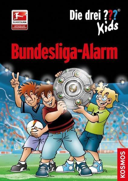 Die drei ??? Kids. Bundesliga-Alarm