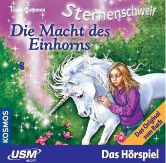 Sternenschweif CD 8 - Die Macht des Einhorns