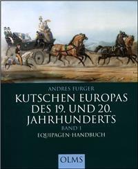 Furger: Kutschen Europas des 19. und 20. Jahrhunderts (1)