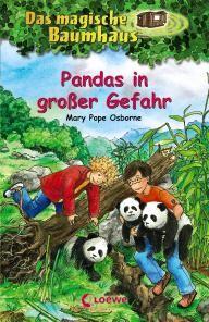 Das magische Baumhaus, Band 46 » Pandas in großer Gefahr «
