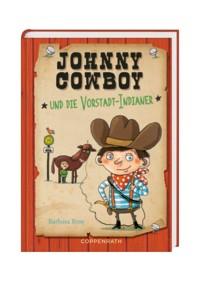 Johnny Cowboy (Bd. 1) - ... und die Vorstadt-Indianer