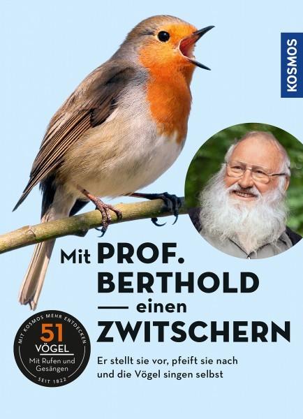 Mit Prof. Berthold einen Zwitschern