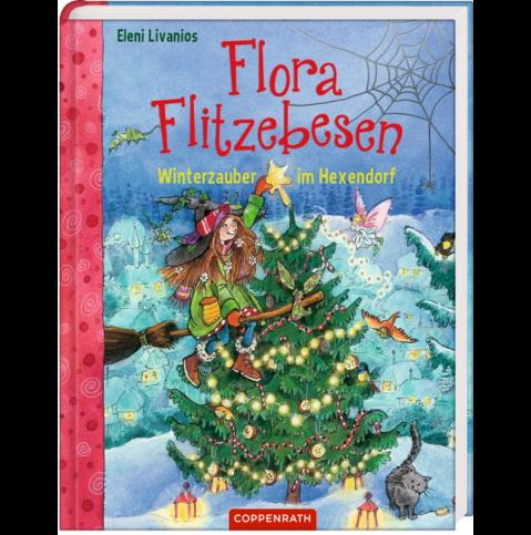 Flora Flitzebesen (Bd.5) Winterzauber im Hexendorf