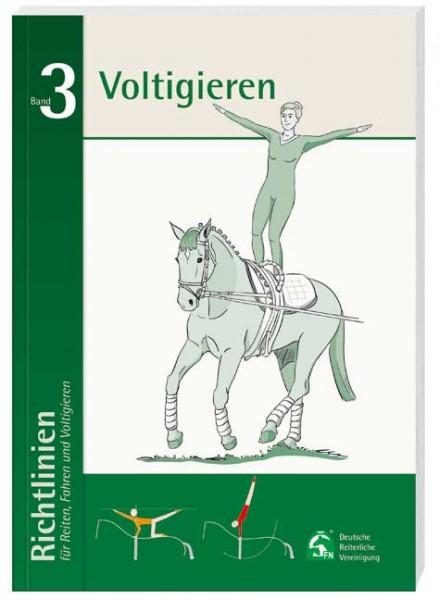 Richtlinien Reiten + Fahren Bd. 3 Voltigieren