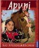 Apuni - Das Pferdemädchen