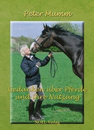 Gedanken über Pferde und ihre Nutzung