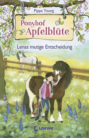 Ponyhof Apfelblüte Bd. 11 - Lenas mutige Entscheidung
