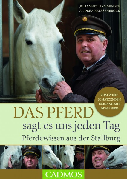 Das Pferd sagt es uns jeden Tag - Pferdewissen aus der Stallburg
