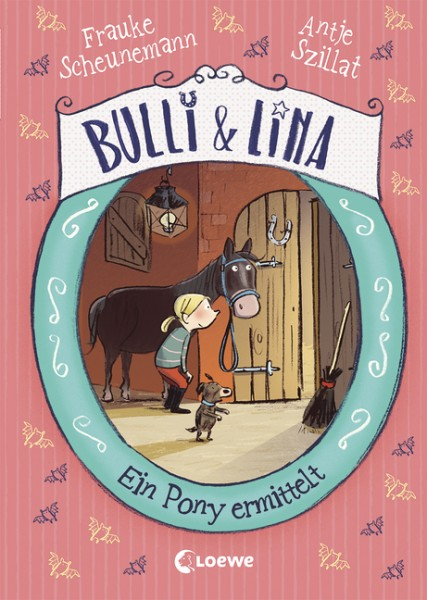 Bulli & Lina Bd. 4 - Ein Pony ermittelt