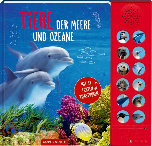 Tiere der Meere und Ozeane - Mit 12 echten Tierstimmen
