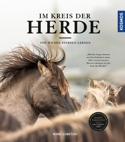 Im Kreis der Herde - Von wilden Pferden lernen