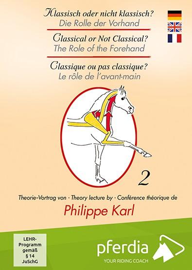 Theorie-Vortrag 2: Die Rolle der Vorhand (Philippe Karl)