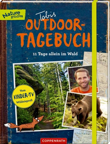 """Tobis Outdoor-Tagebuch: 11 Tage allein im Wald (Nature Zoom) Mit Extra-Heft """"Survival-Tipps"""""""