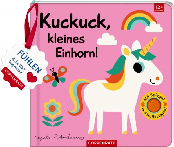 Mein Filz-Fühlbuch: Kuckuck, kleines Einhorn! (Fühlen&begreifen) Fühlen und die Welt begreifen