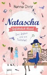Natascha. Gefährlich blond Bd. 2