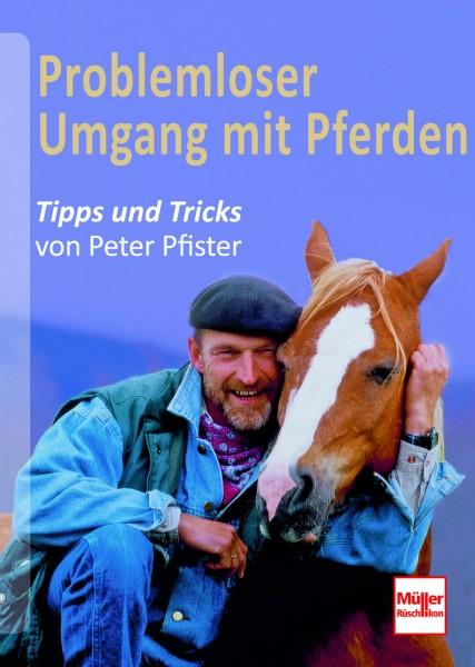 Pfister: Problemloser Umgang mit Pferden