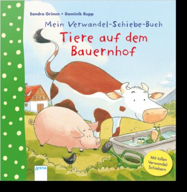 Mein Verwandel-Schiebe-Buch. Tiere auf dem Bauernhof