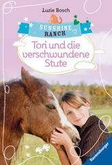 Sunshine Ranch 2: Tori und die verschwundene Stute