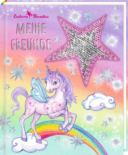 Freundebuch: Einhorn-Paradies Meine Freunde (m.Wendepaill.) mit Wendepailletten-Patch