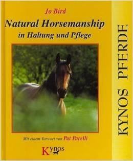 Natural Horsemanship in Haltung und Pflege