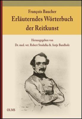 Erläuterndes Wörterbuch der Reitkunst