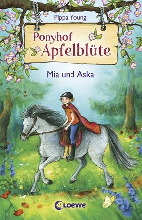Ponyhof Apfelblüte – Bd. 5 - Mia und Aska