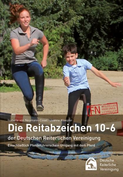 Die Reitabzeichen 10-6 der Deutschen Reiterlichen Vereinigung