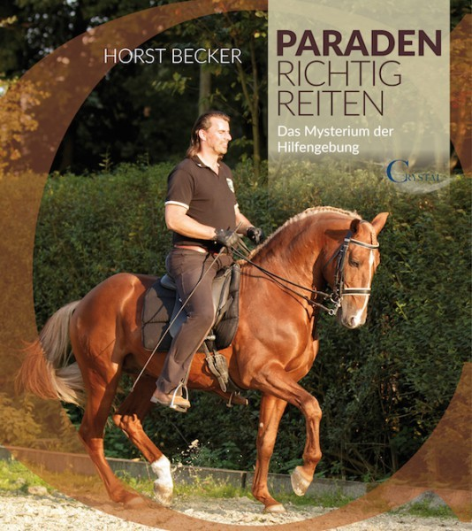 Paraden richtig reiten – Horst Becker