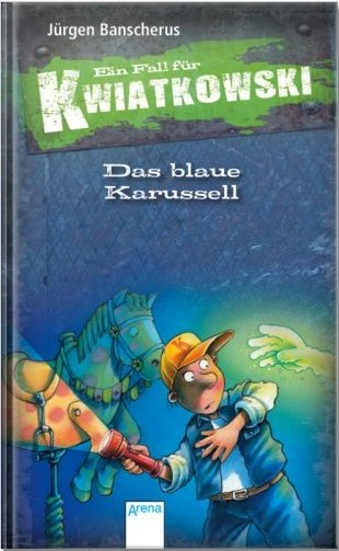 Kwiatkowski Band 3 - Das blaue Karussel
