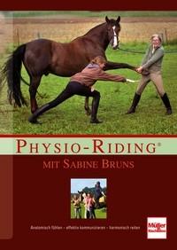 Physio-Riding mit Sabine Bruns - Anatomisch fühlen - effektiv ko