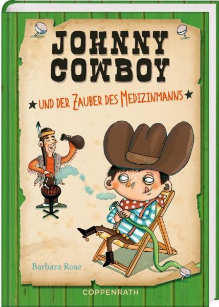 Johnny Cowboy (Bd. 3) - ... und der Zauber des Medizinmanns