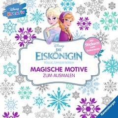 Disney kreativ: Die Eiskönigin - Magische Motive zum Ausmalen