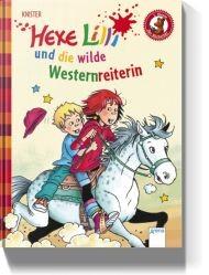 Hexe Lilli und die wilde Westernreiterin