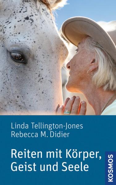 Tellington-Jones: Reiten mit Körper, Geist und Seele