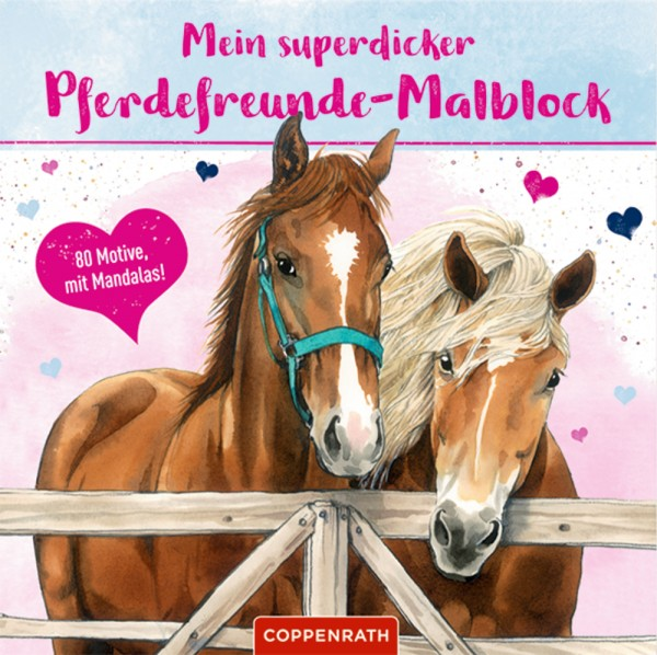 Mein superdicker Pferdefreunde - Malblock