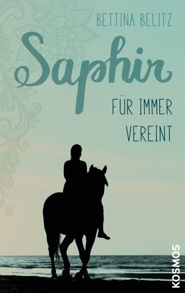 Saphir Bd. 3 - Für immer vereint